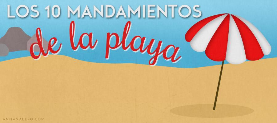 Infografía: Los 10 Mandamientos de la Playa