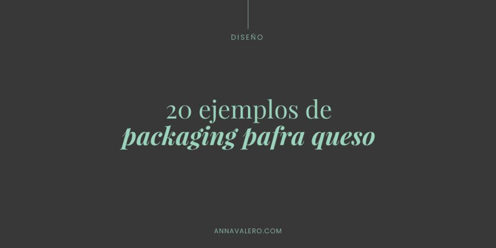 ejemplos packaging para queso