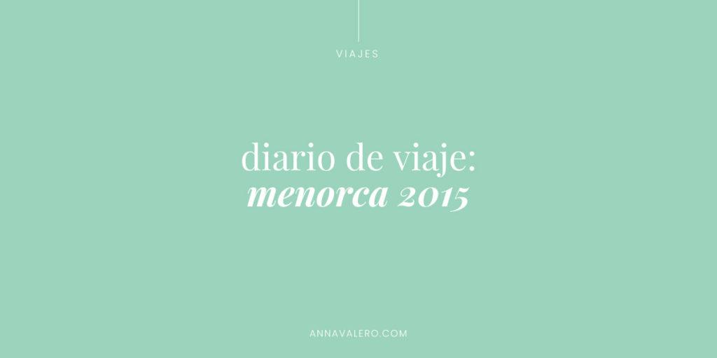 diario de viaje menorca 2015