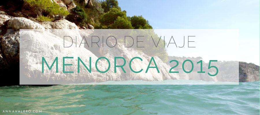 Diario de Viaje :: Menorca 2015