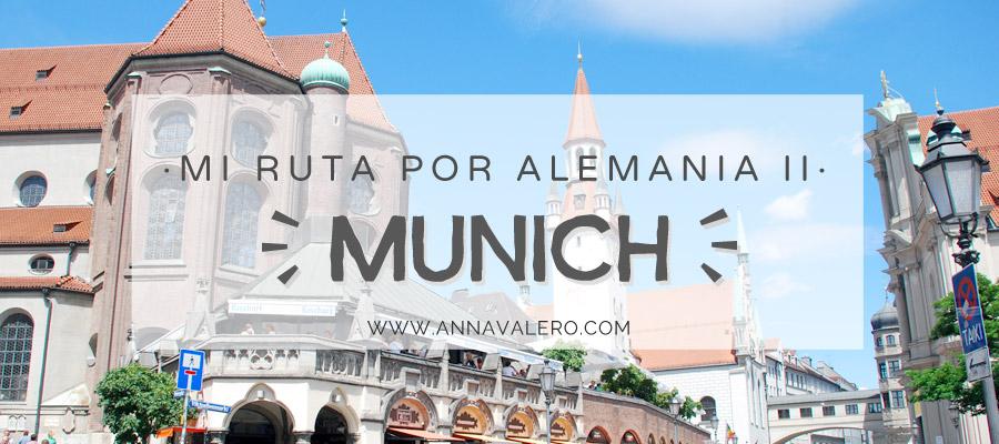 Mi Ruta por Alemania (Parte II) – Munich