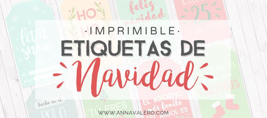 Imprimibles Para Navidad: Etiquetas De Regalo | Anna Valero