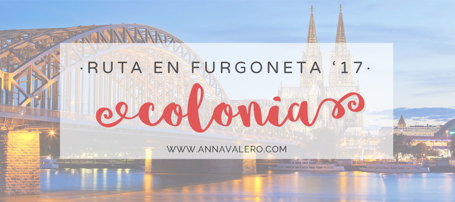Ruta en Furgoneta vol. II – Colonia