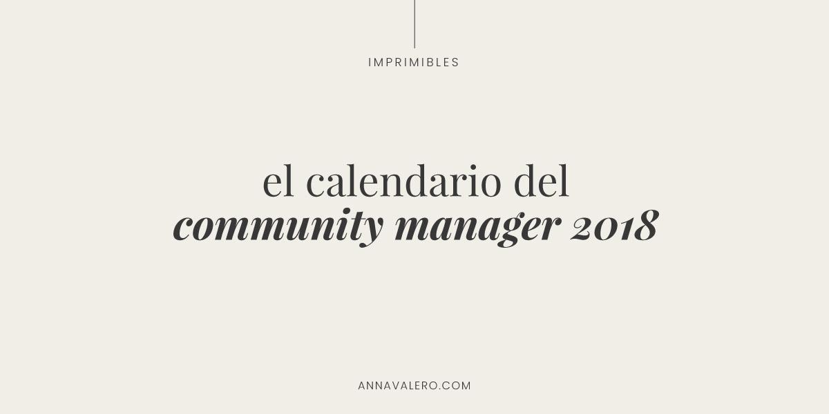 El Calendario del Community Manager 2018