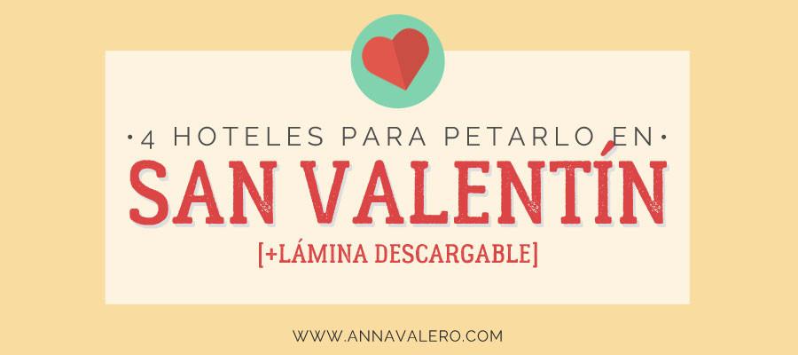 4 hoteles románticos para petarlo en San Valentín [+lámina]