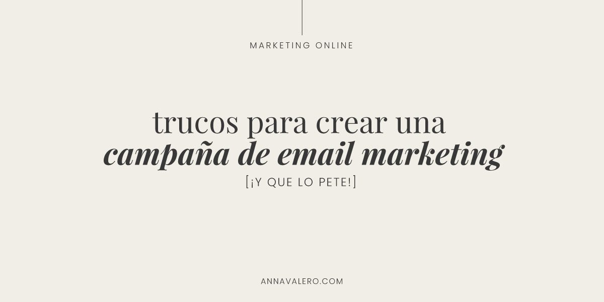 trucos para crear campaña email marketing