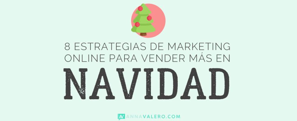 8 estrategias de marketing para vender más en Navidad
