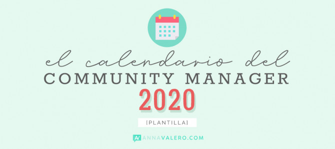 El Calendario del Community Manager 2020 [plantilla]