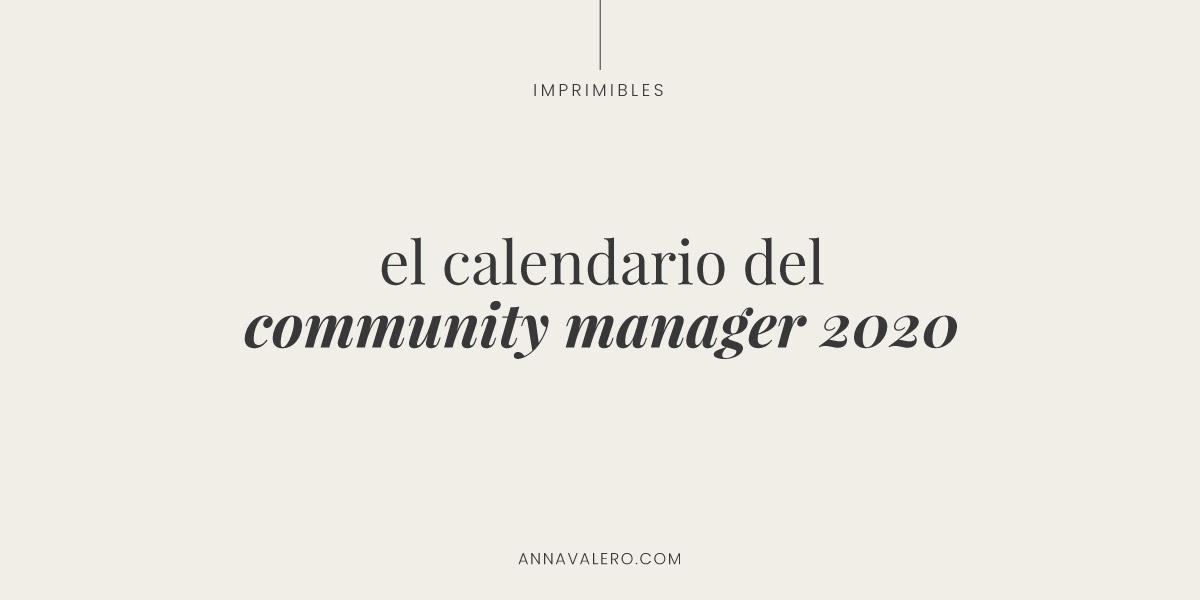 El Calendario del Community Manager 2020 [plantilla]